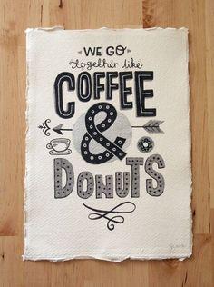 A4 Original Typography Art - We go   together like Coffee & Donuts - Hand Lettering / Original Art / Vintage   Retro Type / Chalkboard