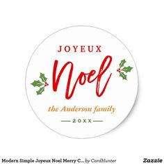 """Modern Simple Joyeux Noel Merry Christmas Favor Classic Round Sticker ================= ABOUT THIS DESIGN ================= Modern Simple Joyeux Noel Merry Christmas Berries Sticker. (1) For further customization, please click the """"Customize it"""" button and use our design tool to modify this template. (2) If you need help or matching items, please contact me."""