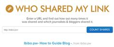 """How to Know """"Who Shared Your Link"""" - Ibibo.pw- How to Guide Blog"""