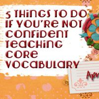 5 Things to Do If You're Not Confident Teaching Core Vocabulary on AAC Teaching Vocabulary, Vocabulary Activities, Speech Therapy Activities, Speech Language Pathology, Speech And Language, Vocabulary Building, Language Development, 5 Things, Core