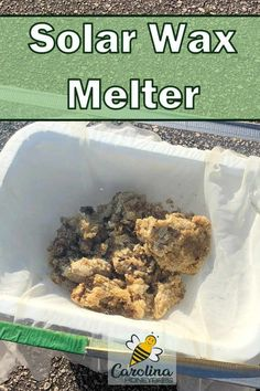 Make your own solar wax melter for melting beeswax - it's easy and inexpensive to melt your raw beeswax. #carolinahoneybees #beeswaxmelter #meltingbeeswax