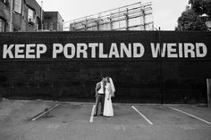 """Keep Portland Weird"". Photo by You Look Nice Today."