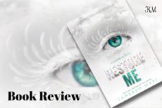 Book Review : Restore Me (Shatter Me #4) by Tahereh Mafi