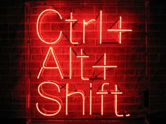 Ctrl + Alt + Shift art sign  but in life be in control for the alternative shift.