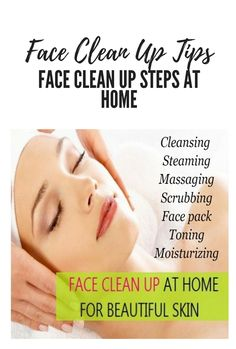 Face Clean Up Tips: Face Clean Up Steps At Home