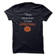 THIS TEACHER LOVES BASKETBALL