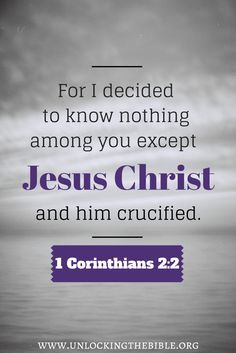 to know christ and make him known bible verse 1 cor 2:2 - Google Search