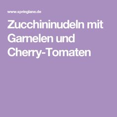 Zucchininudeln mit Garnelen und Cherry-Tomaten