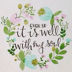 It is well with my soul. ❤️