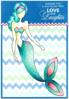 Prima Julie Nutting Doll Stamp - Sea Sallie Mermaid, Penny Black Special Wishes (greeting), coloured with copic markers, tail with glossy accents, Pebbles papers.