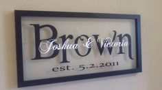What a great wedding or anniversary gift this would make.    Comes in a black 12x22 wooden frame, like Billy and Mistys, with or without a back. If you want I can add some pretty fabric behind it or you can leave it clear so you can see the color of the wall through it. The names are done in vinyl. Please let me know what the last name is , the couples names and the date. The shipping will be with Fedex and is shipped in a special frame box to prevent breakage.