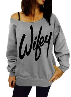 Wifey - Gray Slouchy Oversized Sweatshirt Bride Bridesmaid Bachelorette Party in Clothing, Shoes & Accessories, Women's Clothing, Sweats & Hoodies | eBay