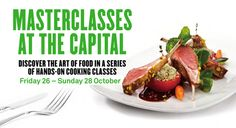 Masterclasses At The Capital October 26-28, 2012 www.chadstoneshopping.com.au Cooking Classes, October, Beef, Food, Meat, Essen, Meals, Yemek, Eten