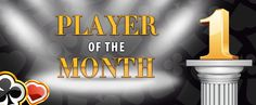 Find out how to become Player of the Month!   http://www.interpoker.com/promotions/player-of-the-month/