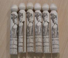 Marie Antoinette dolly pegs.