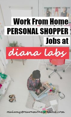 Diana Labs Review - Work at home as a personal shopper for Diana Labs and possibly earn up to $15 an hour and get a flexible schedule.