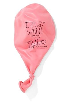 I just want to travel. What else is there?
