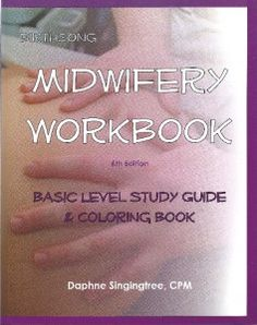 [Birthsong Midwifery Workbook] I want this workbook so bad.