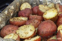 Easy way to make baby red potatoes with your grill. It is much like makingcampfire potatoes. 18 (or so)Small RedPotatoes 1/2 Stick Butter 2-3 pinches Onion Flakes (real diced onion is better but this works) 2-3pinchesCelery Salt 1-2 pinchesBlack Pepper  Top Those Baby Reds with Lots of Butter  ChopPotatoes in half and put on aluminum foil. (spray foil with non stick spray first) add Butter Sprinkle spices over the top. Wrap with second piece of aluminum foil over the top then grill on…