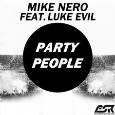 mike nero feat luke evil-party people (radio edit)
