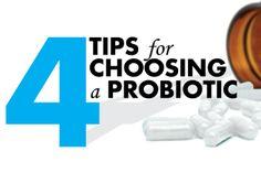 4 Key Tips for Choosing a Probiotic