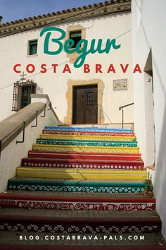 Begur Costa Brava, Places Ive Been, Places To Go, Le Village, Adventure Is Out There, Costa Rica, Spain, Camping, Road Trips