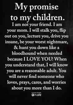 Love My Kids Quotes, My Children Quotes, Daughter Love Quotes, Mommy Quotes, Son Quotes, Mother Quotes, Quotable Quotes, Wisdom Quotes, True Quotes