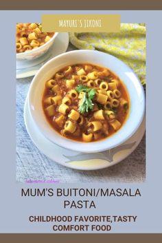 Mum's Buitoni/ Masala Pasta - Mayuri's Jikoni Pasta Dinner Recipes, Chicken Pasta Recipes, Healthy Pasta Recipes, Healthy Pastas, Real Food Recipes, Vegetarian Recipes, Pasta Casserole, International Recipes, Pasta Dishes