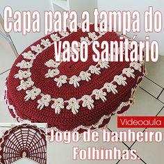 """CAPA PARA A TAMPA DO VASO SANITÁRIO – JOGO DE BANHEIRO FOLHINHAS """"VIDEOAULA"""""""