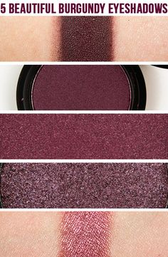 5 Beautiful Burgundy Eyeshadows  1.    MAC Deep Damson — a deep, dark burgundy-brown with a matte finish 2.    Le Metier de Beaute Fig — a purpled burgundy with a frosted finish  3.   Inglot #452 — shimmering burgundy with strong red undertones  4.   Make Up For Ever #311 — shimmery, deep brown-burgundy  5.   MAC Cranberry — medium-dark burgundy with a frost finish