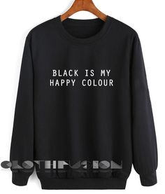 Unisex Crewneck Sweatshirt Black Is My Happy Colour Design Clothfusion