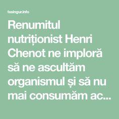 Renumitul nutriționist Henri Chenot ne imploră să ne ascultăm organismul și să nu mai consumăm această băutură - Fasingur