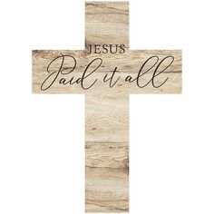 P. Graham Dunn 'Jesus Paid It All' Cross Décor (€9,75) ❤ liked on Polyvore featuring home, home decor, inspirational home decor and cross home decor