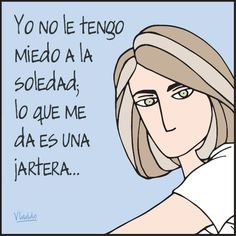 The lonlyness does not affect me , but it sucks H Comic, Affect Me, Humor Grafico, All News, Describe Me, Memes, Reading, Quotes, Books