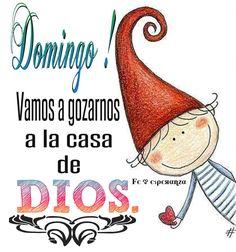 Domingo vamos a gozarnos a la casa de Dios.-