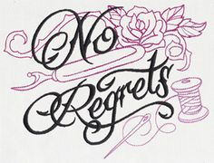Wicked Stitchery - No Regrets   Urban Threads: Unique and Awesome Embroidery Designs