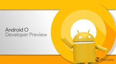 Android Things Developer Preview 5 upgrades Google's IoT platform to Android O - Learn so much more about this amazing update on The Notice Centre™