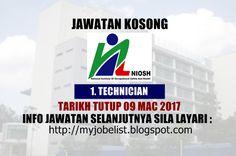 Jawatan Kosong Institut Keselamatan dan Kesihatan Pekerjaan Negara (NIOSH) - 09 Mac 2017  Jawatan kosong terkini di Institut Keselamatan dan Kesihatan Pekerjaan Negara (NIOSH) Mac 2017. Permohonan adalah dipelawa daripada warganegara Malaysia yang berumur tidak kurang daripada 18 tahun ke atas pada tarikh tutup iklan jawatan dan berkelayakan untuk mengisi kekosongan jawatan kosong terkini di Institut Keselamatan dan Kesihatan Pekerjaan Negara (NIOSH) sebagai :1. TECHNICIANTarikh tutup…