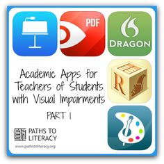 A list of student-recommended academic apps for students who are blind or visually impaired