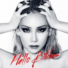 CL - 'HELLO BITCHES' Single Released