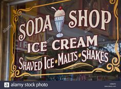 """Stock Photo - An old fashioned sign at Big Top candy shop in Austin, Texas that reads, """"Soda Shop - Ice Cream, Shaved Ice, Malts and Shakes Old Fashioned Ice Cream, Old Fashioned Candy, Old Fashioned Sweet Shop, Gelato, Food Truck, Ice Cream Sign, Austin Shopping, Top Candy, Vintage Ice Cream"""