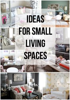 Ideas for Small Living Spaces. Really just images of small living rooms. Still pretty.