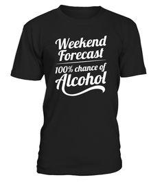 100 Percent Chance of Alcohol  #gift #idea #shirt #image #TeeshirtAlcool #humouralcool