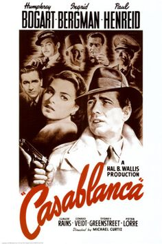 Casablanca, starring Humphrey Bogart and Ingrid Bergman, with Paul Henreid and Peter Lorre. One of my favorite movies. Humphrey Bogart, Old Movies, Vintage Movies, Great Movies, Vintage Posters, 1940s Movies, Art Posters, Vintage Gifts, Beau Film