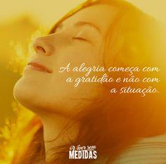 A alegria... - Viver sem Medidas