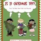 """Christmas Excitement! Is It Christmas Yet? A Shared Reading Singable - Children repeat the phrase, """"Is it Christmas yet?"""" throughout the book a..."""