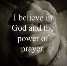 I believe in God and the power of prayer. Faith Quotes, Bible Quotes, Bible Verses, Qoutes, Thank God Quotes, Godly Quotes, Prayer Quotes, Scriptures, God Prayer