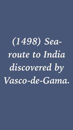(1498) Sea-route to India discovered by Vasco-de-Gama. #history #HistoryEventsApp