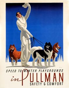 Pullman - Speed to Winter Playgrounds Vintage Poster (artist: Welsh) USA c. Vintage Advertisements, Vintage Ads, Unique Vintage, Artist Canvas, Canvas Art, Welsh, Retro Poster, Advertising Poster, Vintage Travel Posters