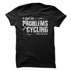 Shirt with Motto - Cycling Solves ALL My Problems